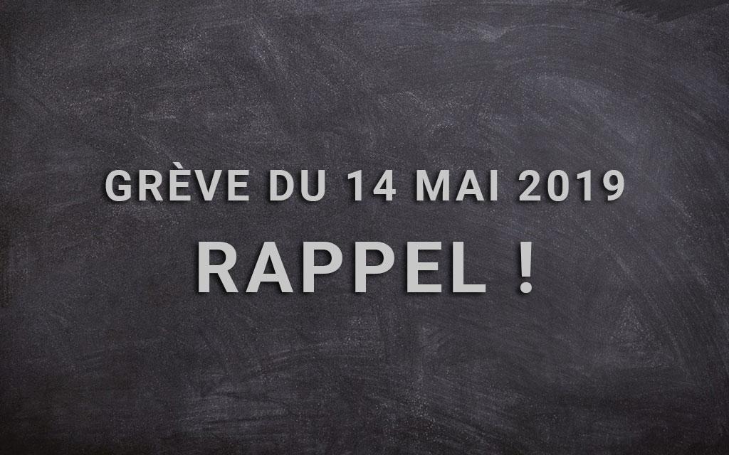 Grève du 14 mai, rappel !